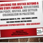 Reflections on Peace, Justice and Settler Colonialism in Palestine